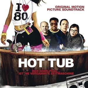 Hot Tub Time Machine O.S.T.
