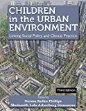 img - for Children in the Urban Environment: Linking Social Policy and Clinical Practice book / textbook / text book