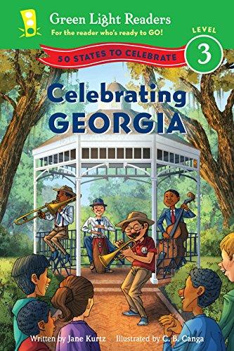 (Celebrating Georgia: 50 States to Celebrate (Green Light Readers Level 3))