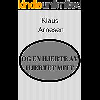 Og en hjerte av hjertet mitt (Norwegian Edition)