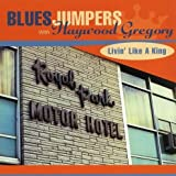 Livin' Like a King by Blues Jumpers