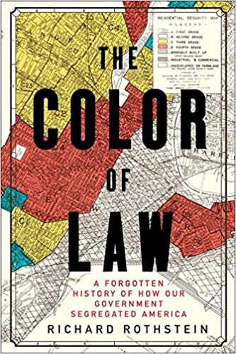 The color of law a forgotten history of how our government the color of law a forgotten history of how our government segregated america 1st edition fandeluxe Images