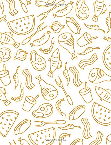 Download BBQ Notebook: Food Journal Notebook Lined Ruled Page For Kids Teen Girl Boy Women Men Chef Great For Writing Cooking Lover Diary Doodle Note Pad Chic ... Inches, 121 Lined Page, Paperback) (Volume 2) PDF