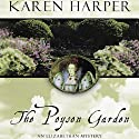 The Poyson Garden Audiobook by Karen Harper Narrated by Katherine Kellgren