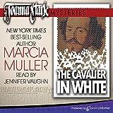 The Cavalier in White: Joanna Stark Mysteries, Book 1