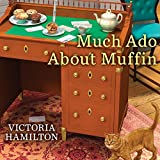 Much Ado About Muffin: Merry Muffin Mystery, Book 4
