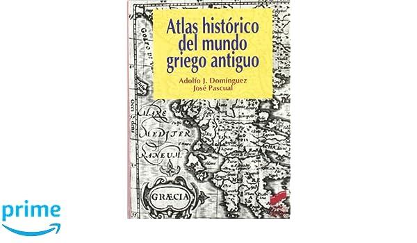 Atlas histórico del mundo griego antiguo Atlas históricos ...