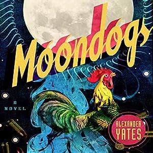 Moondogs Audiobook