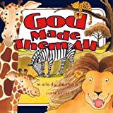 God Made Them All, Melody Carlson, 1581341598