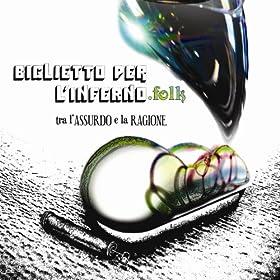 Amazon.com: L'Arte Sublime Di Un Giusto Regnare: Biglietto Per L'inferno: MP3 Downloads