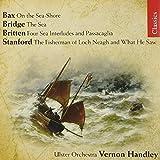 Bax, Bridge, Britten, Stanford- Ulster Orchestra