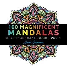Mandala Coloring Book: 100+ Unique Mandala Designs and Stress Relieving Patterns for Adult Relaxation, Meditation, and Happiness