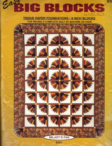 (Milady's Fan (Easy Big Blocks Quilt Pattern))