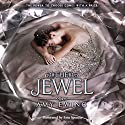 The Jewel Audiobook by Amy Ewing Narrated by Erin Spencer