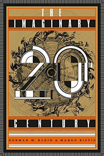 The Imaginary 20th Century