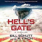Hell's Gate: A Thriller | Bill Schutt