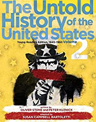 The Untold History of the United States, Volume 2: Young Readers Edition, 1945-1963