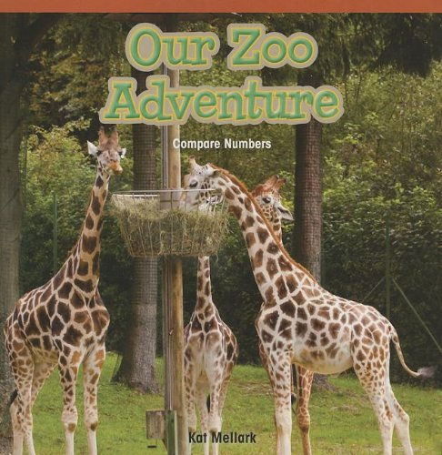 Download Our Zoo Adventure: Compare Numbers (Rosen Common Core Math Readers) PDF