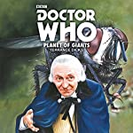 Doctor Who: Planet of Giants: 1st Doctor Novelisation | Terrance Dicks