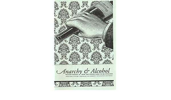 Anarchy Alcohol Crimethinc Amazon Books