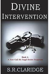 Divine Intervention (Just Call Me Angel series) (Volume 6) Paperback