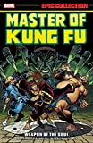 img - for Master of Kung Fu Epic Collection: Weapon of the Soul (Epic Collection: Master of Kung Fu) book / textbook / text book