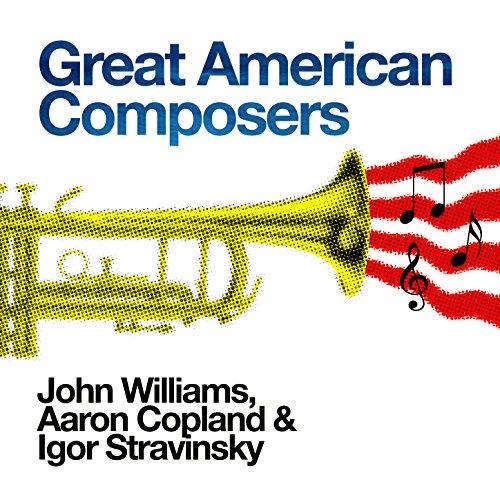 Great American Composers: John...