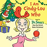 img - for I Am Cindy-Lou Who book / textbook / text book