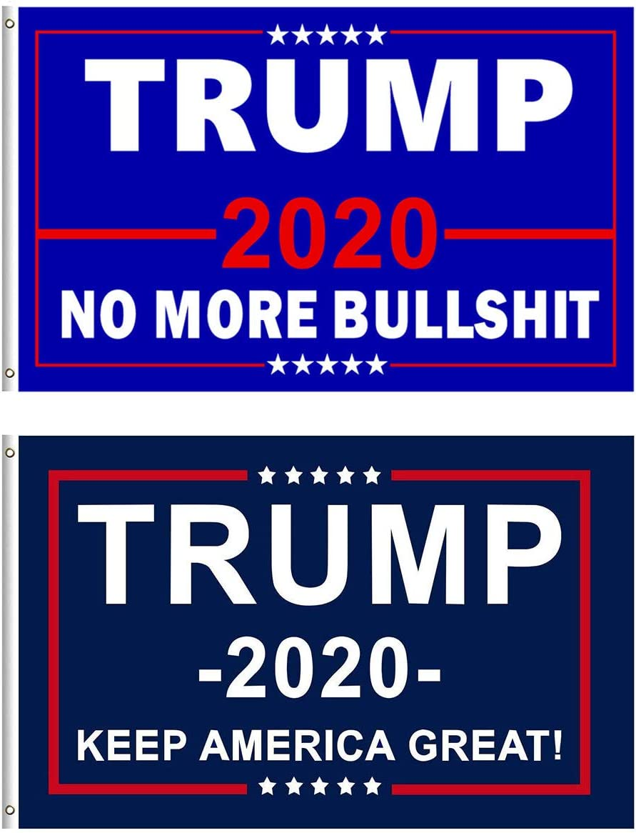 Donald Trump 2020 Flag President reelect MAGA NO More Bullshit Keep America Grea