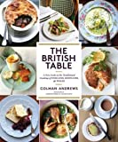The British Table: A New Look at the Traditional Cooking of England, Scotland, and Wales