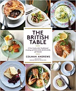 British table a new look at the traditional cooking of england british table a new look at the traditional cooking of england scotland and wales colman andrews christopher hirsheimer 9781419722233 amazon forumfinder Choice Image
