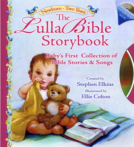 The Lulla Bible Storybook: Newborn-Two Years (Lulla-Bible Series)