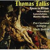 Thomas Tallis: Spem In Alium, (40 Part Motet)/Lamentations/...