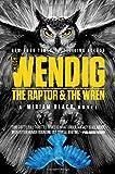 The Raptor & the Wren (Miriam Black)