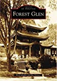 img - for Forest Glen (MD) (Images of America) book / textbook / text book