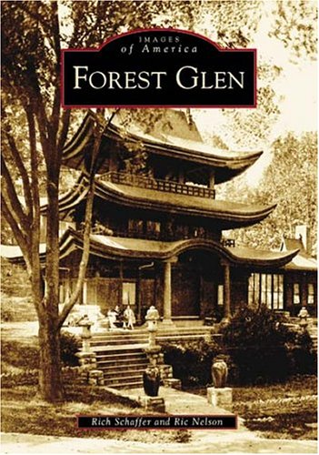 Read Online Forest  Glen   (MD)  (Images  of  America) ebook