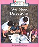 We Need Directions (Rookie Read-About Geography (Paperback))