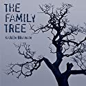 The Family Tree: A Lynching in Georgia, a Legacy of Secrets, and My Search for the Truth Audiobook by Karen Branan Narrated by Pam Ward