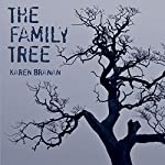 The Family Tree: A Lynching in Georgia, a Legacy of Secrets, and My Search for the Truth | Karen Branan