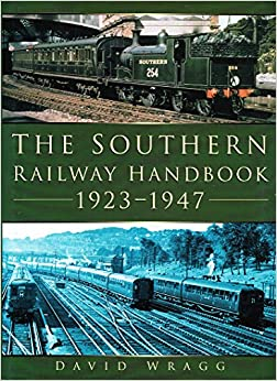The Southern Railway Handbook 1923-1947