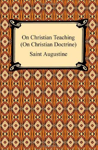 On Christian Teaching (On Christian Doctrine): Amazon co uk
