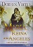 Maria Reina De Los Angeles. Cartas Adivinatorias