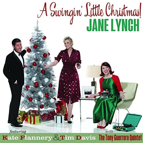 festive playlist christmas day music new christmas music jane lynch a swingin little christmas
