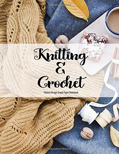 Knitting And Crochet Pattern Design Graph Paper Notebook Intarsia