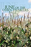 June of the Corn Huskers Ball, B. K. Mitchell, 1441540369
