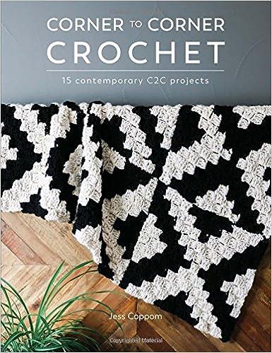 Corner To Corner Crochet 15 Contemporary C2c Projects Amazonde