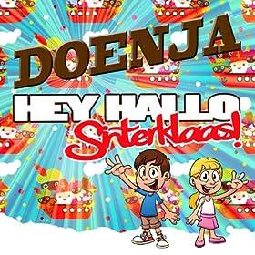 Amazon.com: Hey Hallo Sinterklaas (Radio Version): Doenja