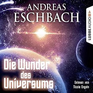 Die Wunder des Universums Audiobook