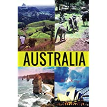 Australia (Travel The World Series Book 34)