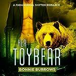 Her ToyBear   Bonnie Burrows